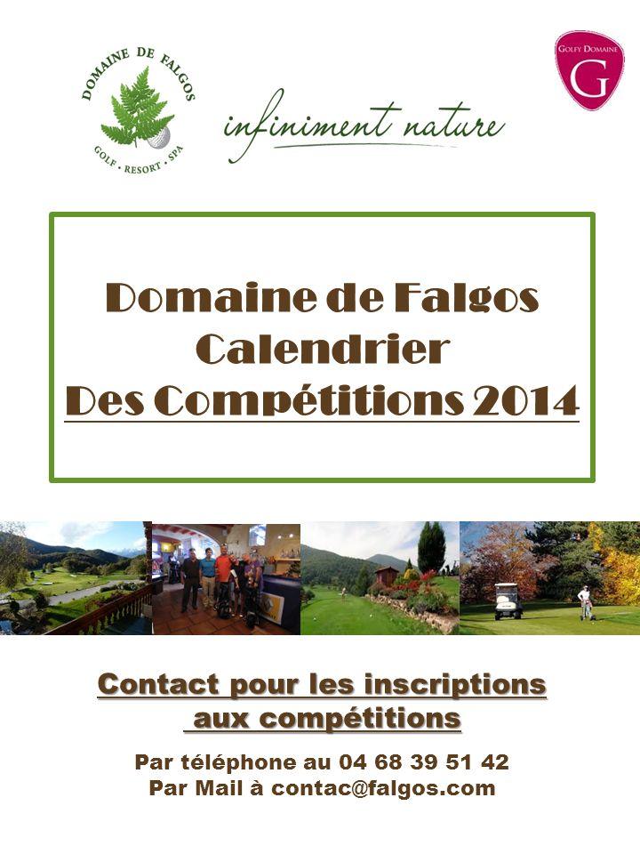 Domaine de Falgos Calendrier Des Compétitions 2014