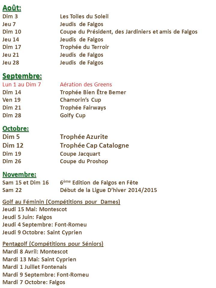 Août: Septembre: Octobre: Dim 5 Trophée Azurite