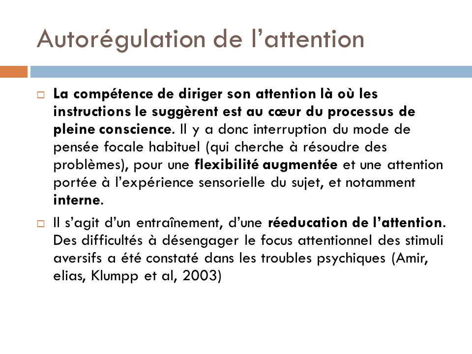 Autorégulation de l'attention
