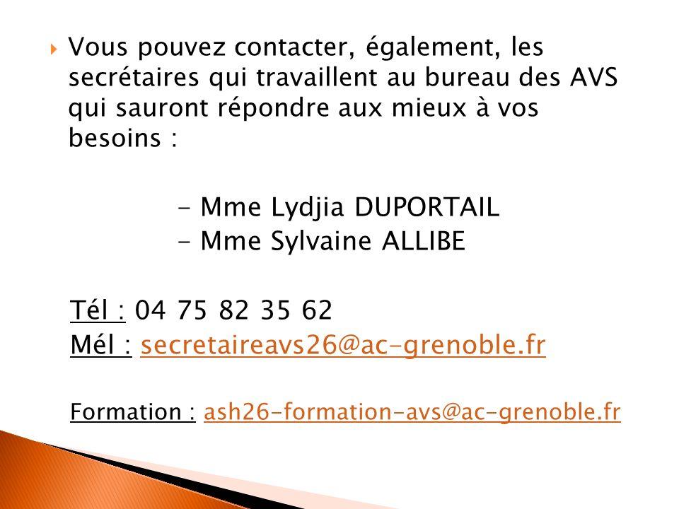 Mél : secretaireavs26@ac-grenoble.fr
