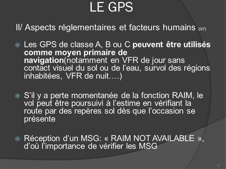 LE GPS II/ Aspects réglementaires et facteurs humains (3/7)