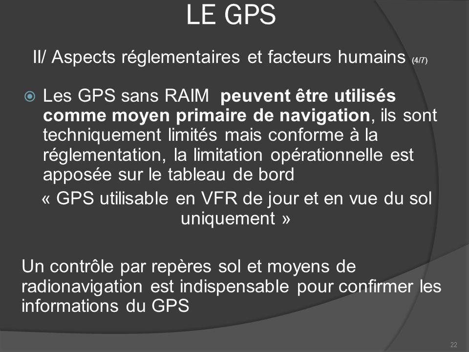 « GPS utilisable en VFR de jour et en vue du sol uniquement »
