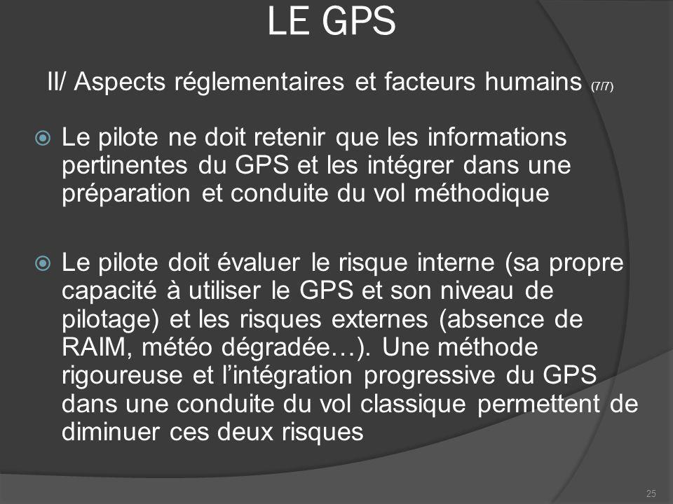 LE GPS II/ Aspects réglementaires et facteurs humains (7/7)