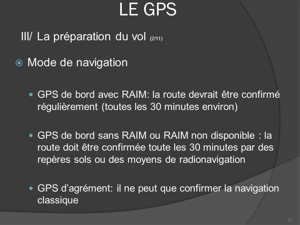 LE GPS III/ La préparation du vol (2/11) Mode de navigation
