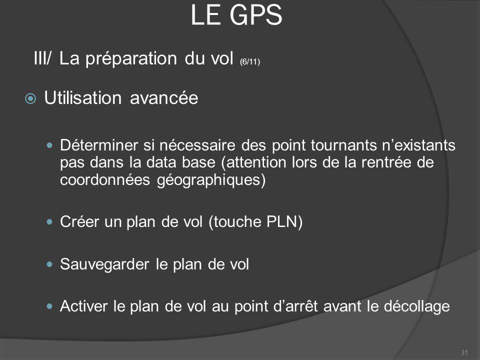 LE GPS III/ La préparation du vol (6/11) Utilisation avancée