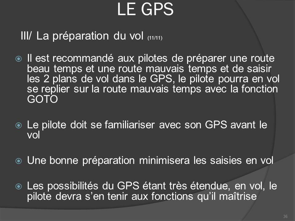 LE GPS III/ La préparation du vol (11/11)
