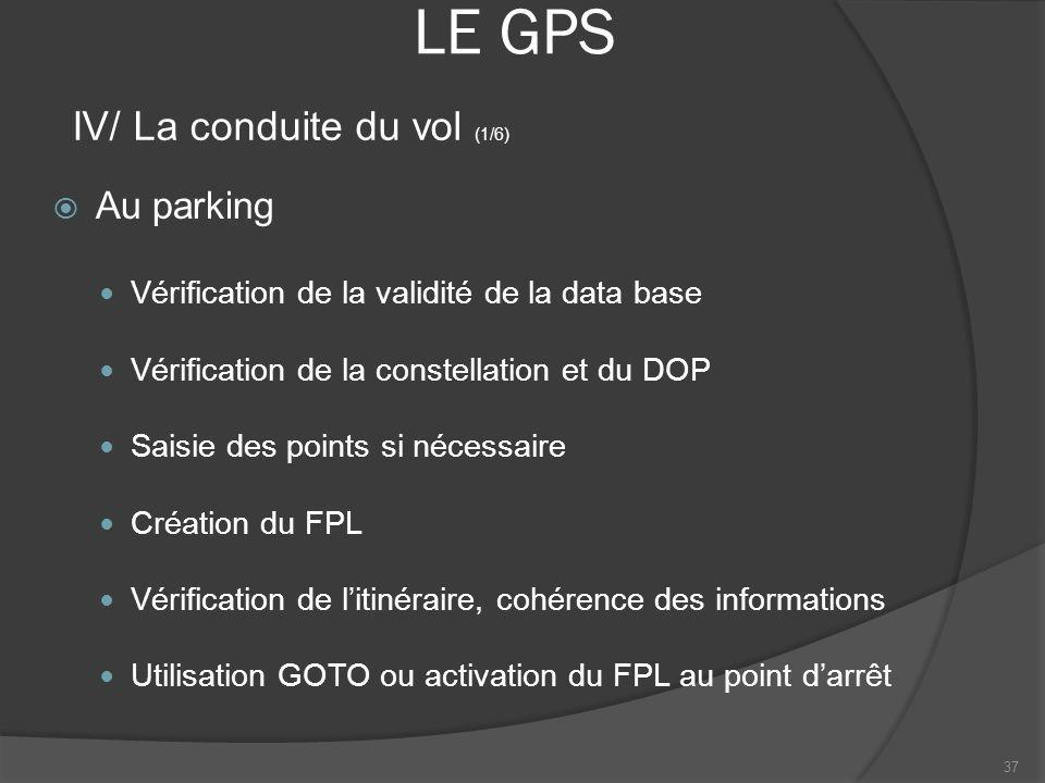 LE GPS IV/ La conduite du vol (1/6) Au parking