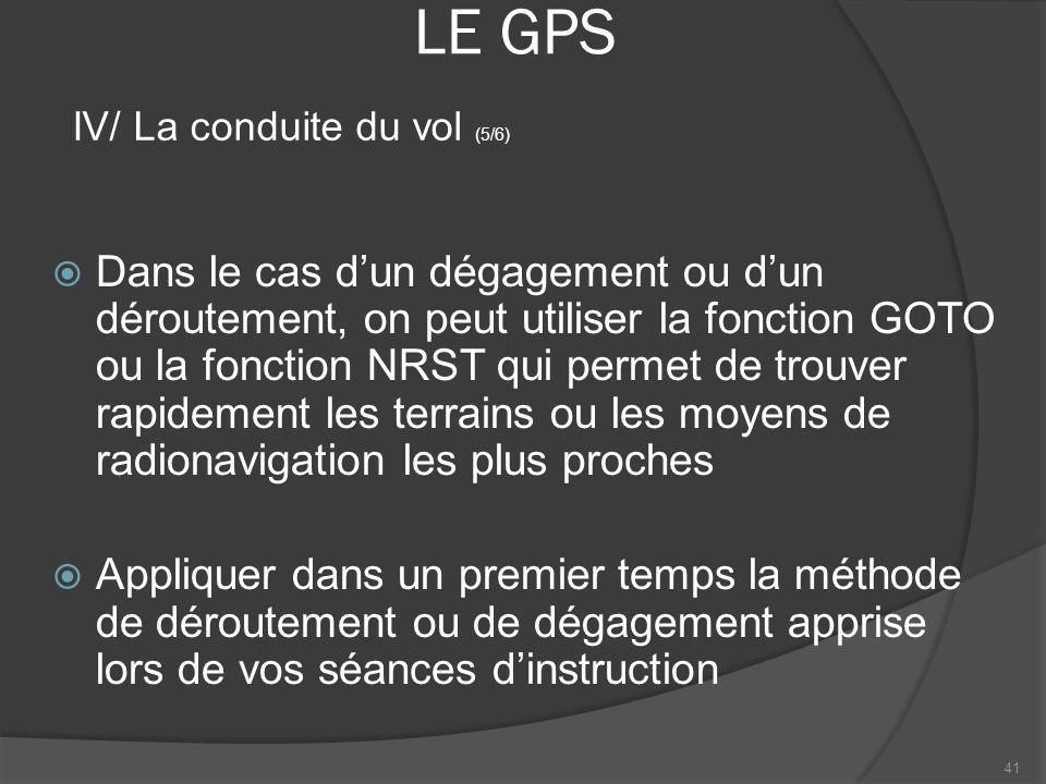 LE GPS IV/ La conduite du vol (5/6)