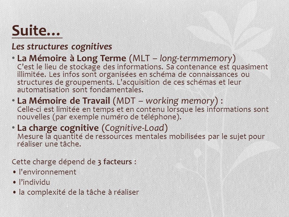 Suite… Les structures cognitives