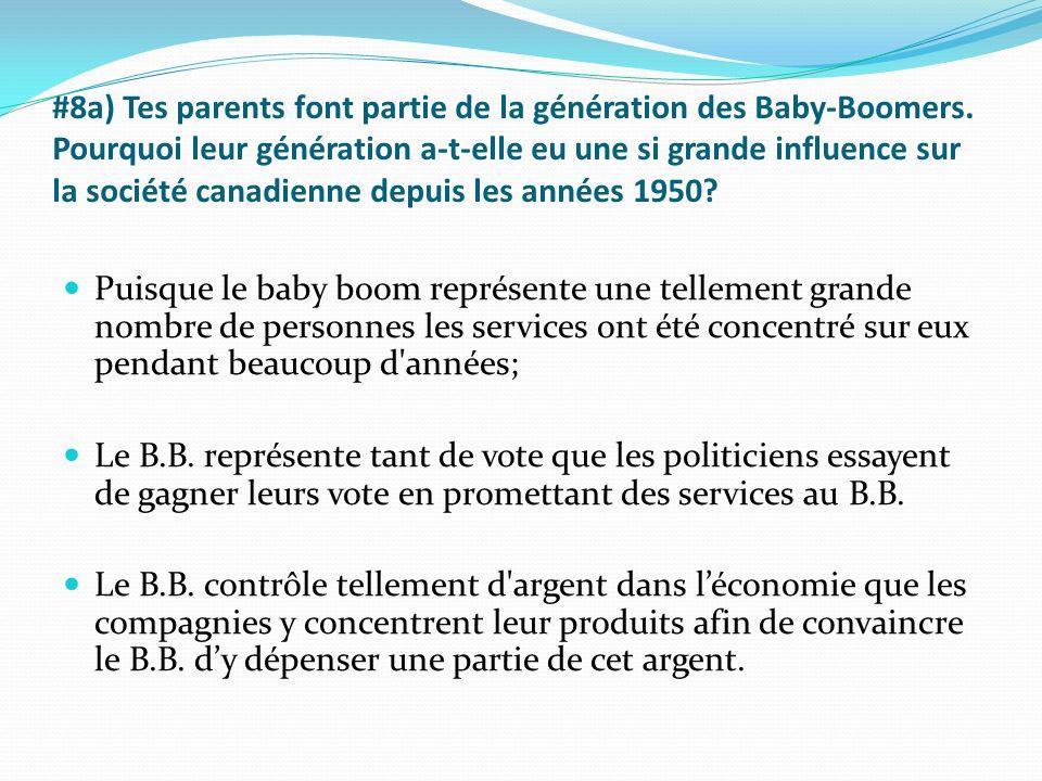 #8a) Tes parents font partie de la génération des Baby-Boomers