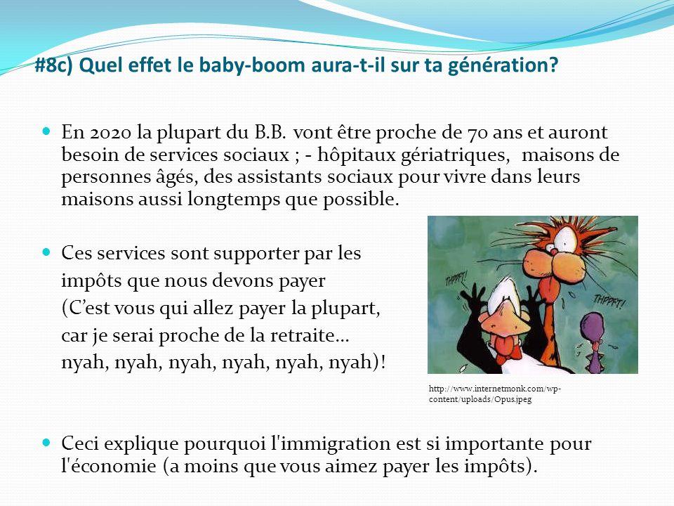 #8c) Quel effet le baby-boom aura-t-il sur ta génération