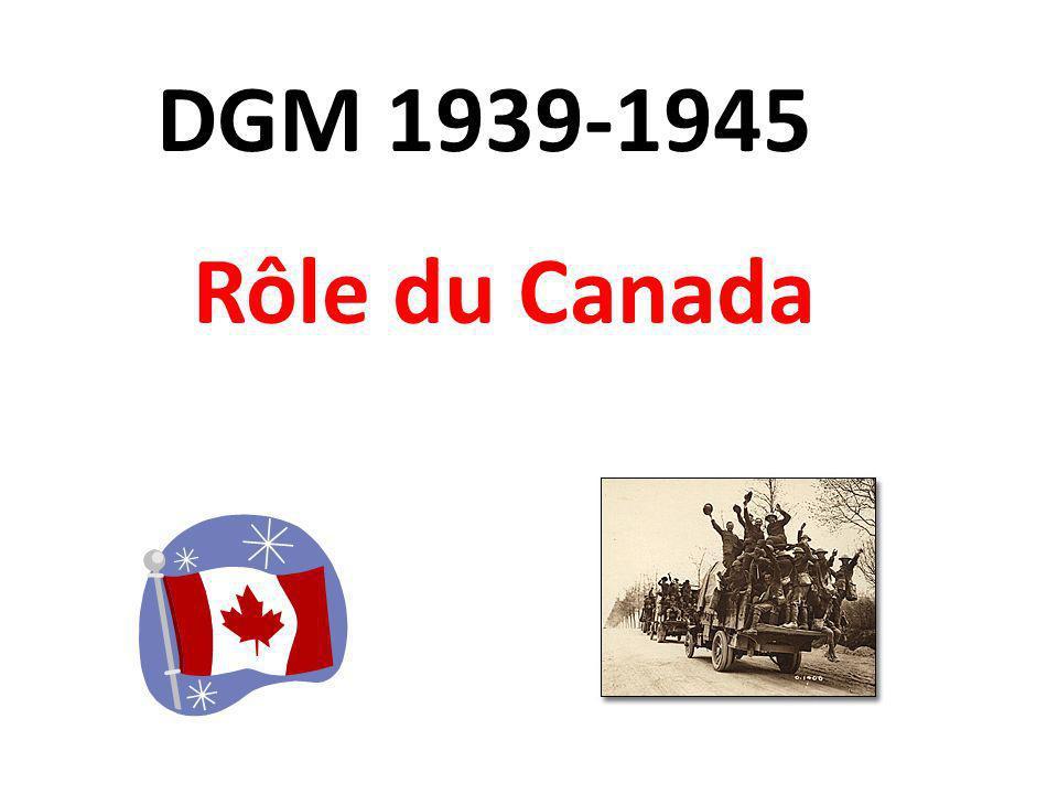 DGM 1939-1945 Rôle du Canada