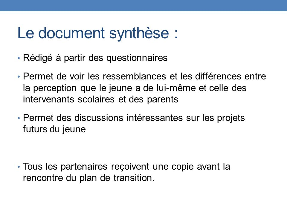 Le document synthèse : Rédigé à partir des questionnaires