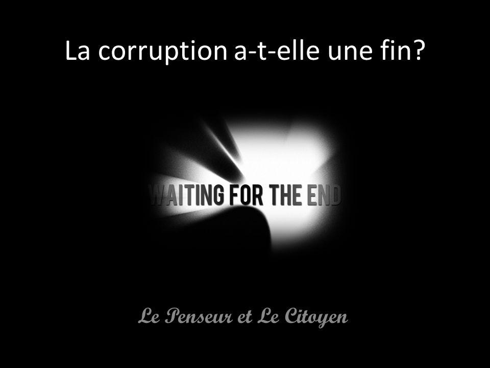 La corruption a-t-elle une fin
