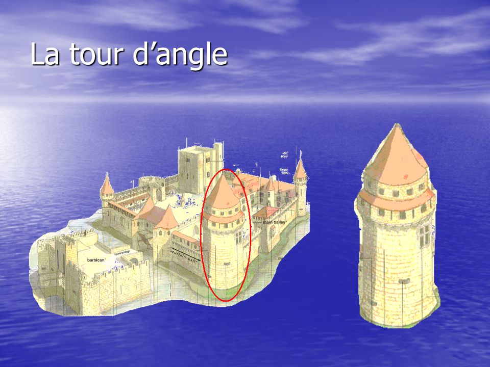 La tour d'angle