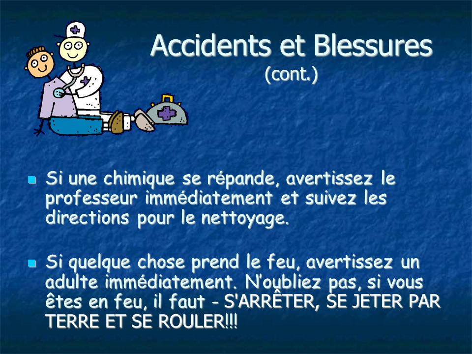 Accidents et Blessures (cont.)