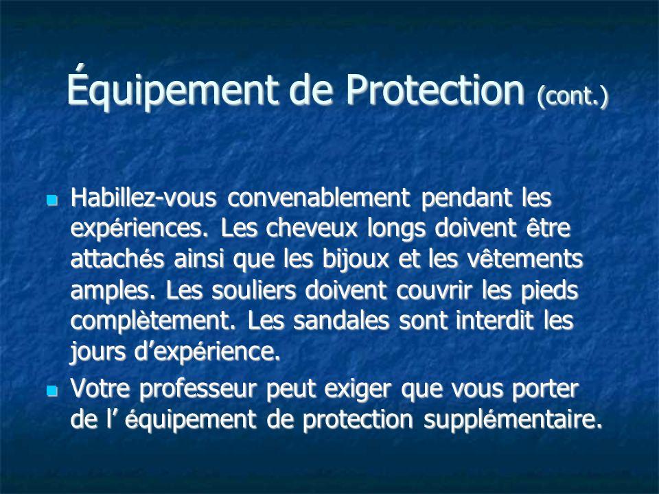 Équipement de Protection (cont.)