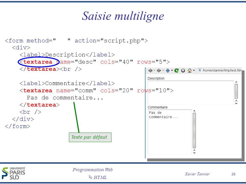 Saisie multiligne <form method= action= script.php >