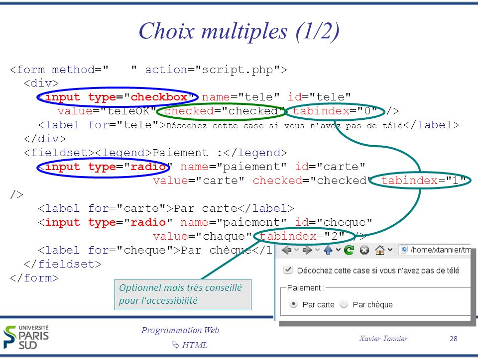 Choix multiples (1/2) <form method= action= script.php >