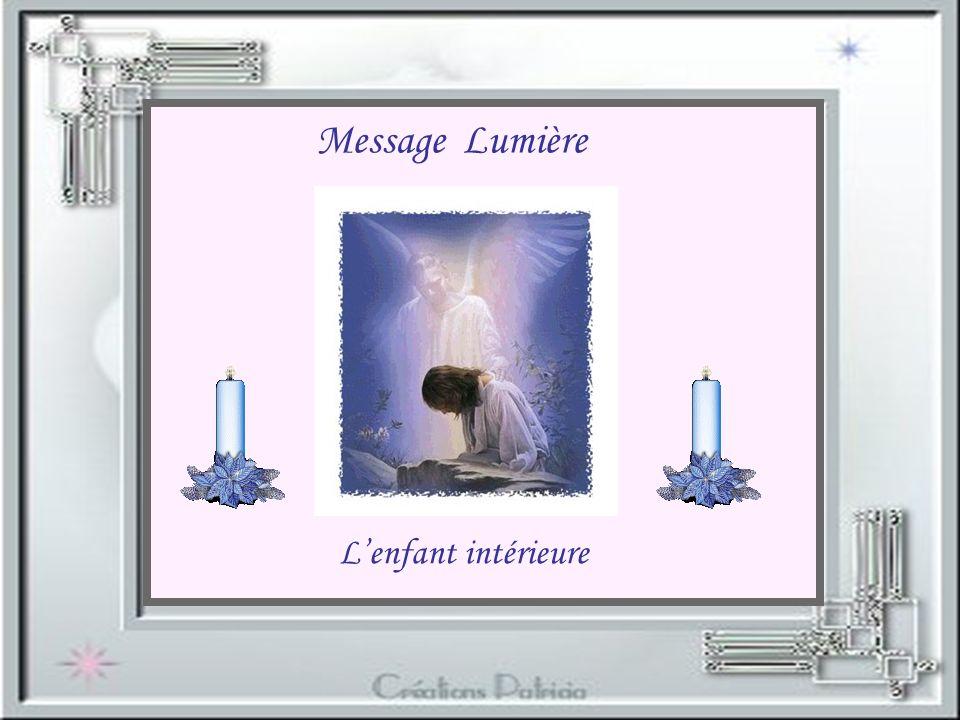 Message Lumière L'enfant intérieure