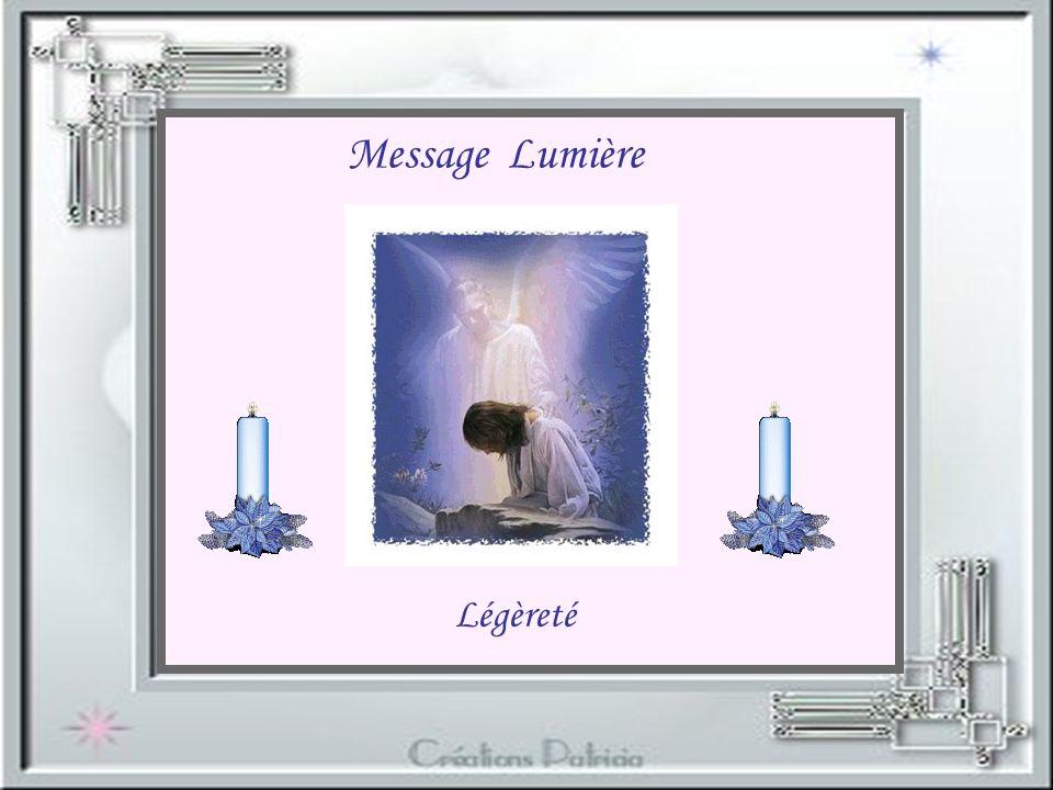 Message Lumière Légèreté