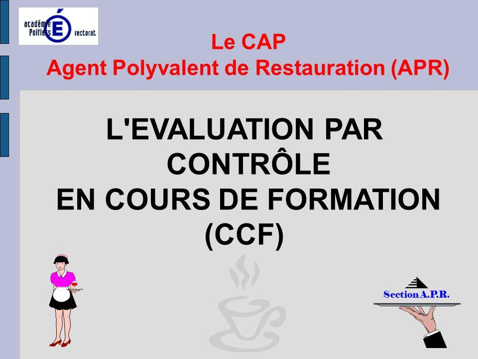 Agent Polyvalent de Restauration (APR) EN COURS DE FORMATION (CCF)
