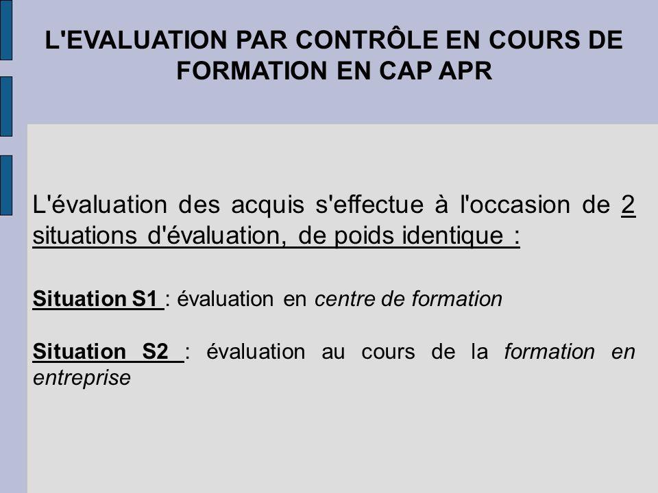 L EVALUATION PAR CONTRÔLE EN COURS DE FORMATION EN CAP APR