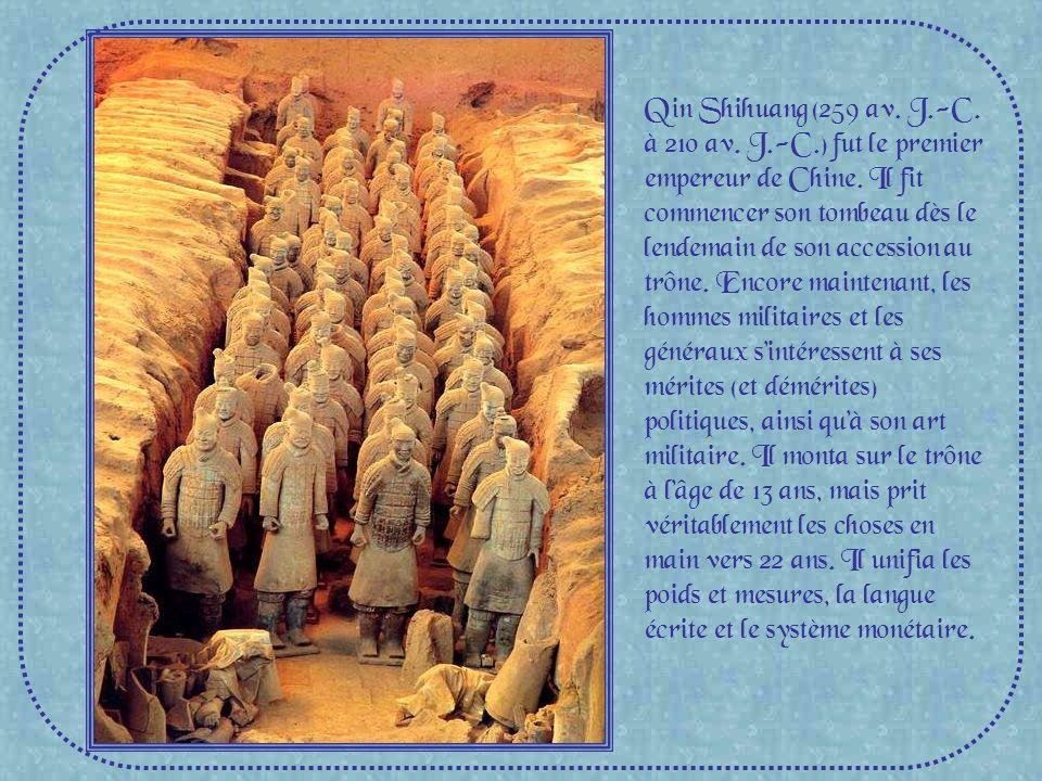 Qin Shihuang (259 av. J. -C. à 210 av. J. -C