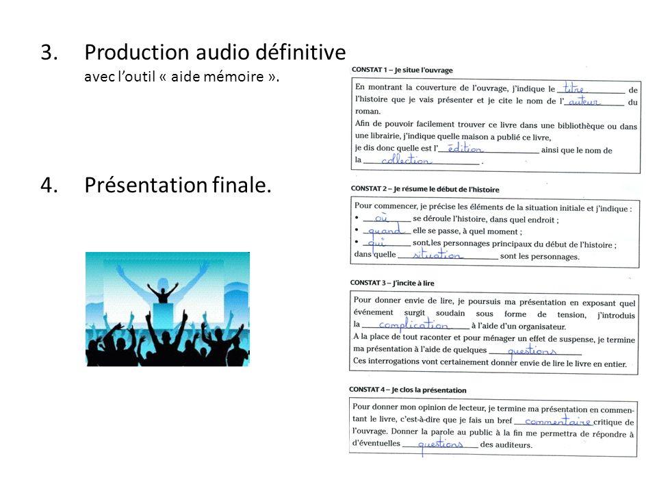 Production audio définitive avec l'outil « aide mémoire ».