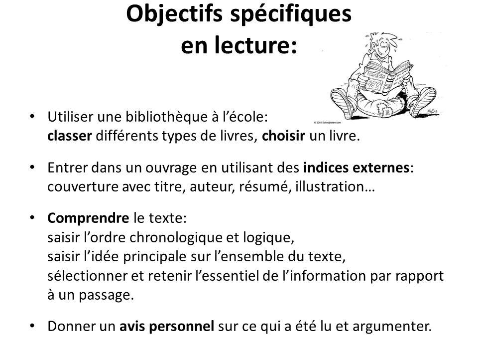 Objectifs spécifiques en lecture: