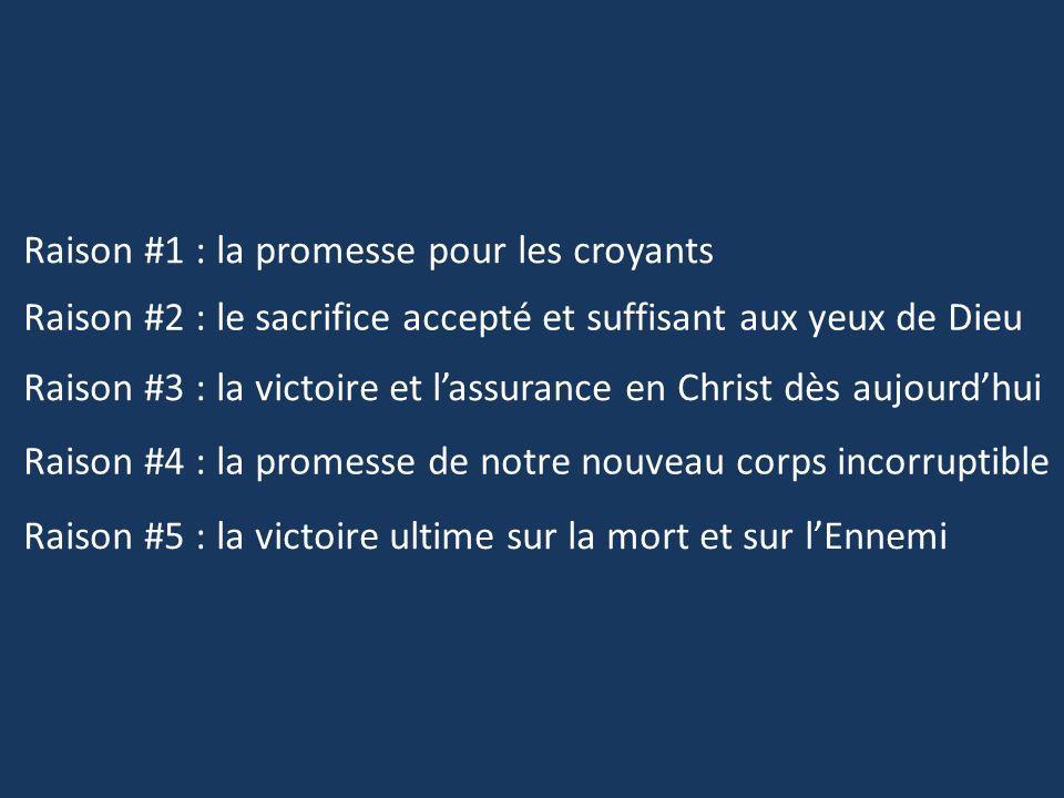 Raison #1 : la promesse pour les croyants