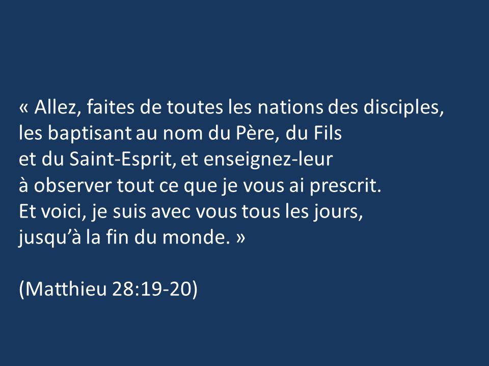 « Allez, faites de toutes les nations des disciples,