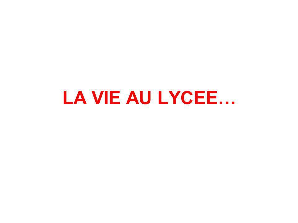 LA VIE AU LYCEE…