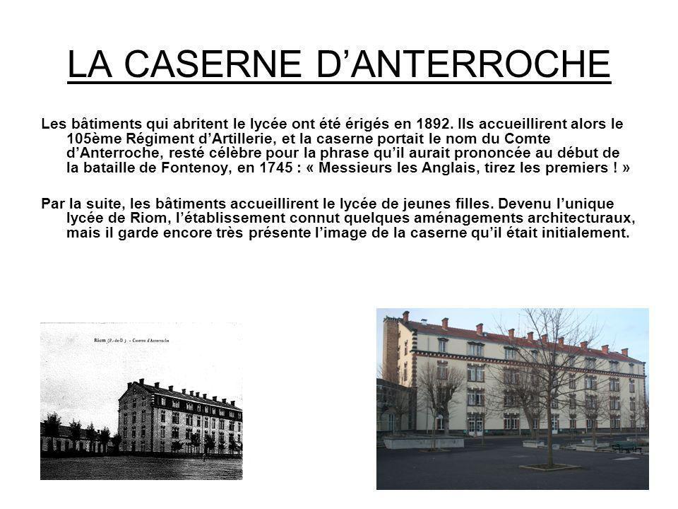 LA CASERNE D'ANTERROCHE