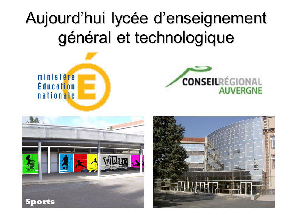 Aujourd'hui lycée d'enseignement général et technologique