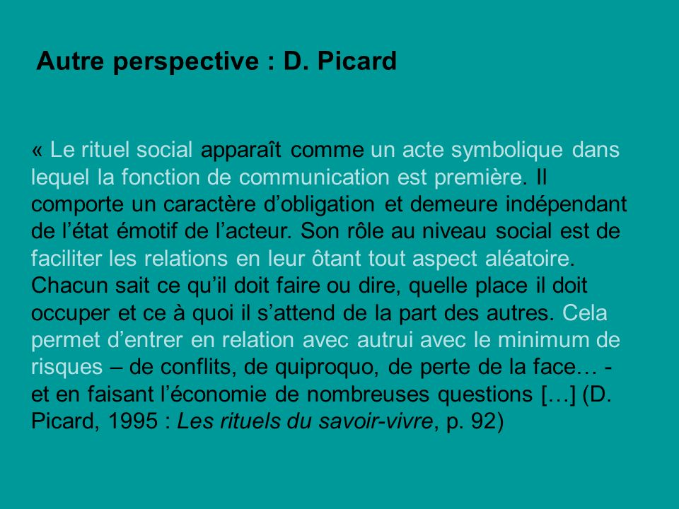 Autre perspective : D. Picard