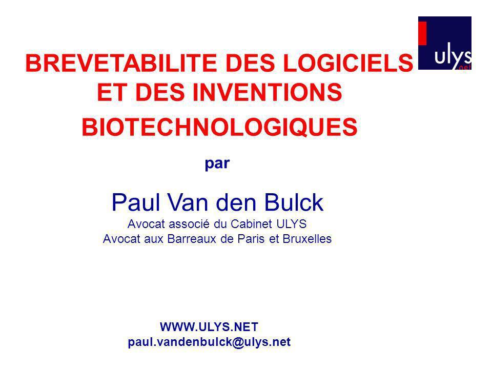 BREVETABILITE DES LOGICIELS ET DES INVENTIONS BIOTECHNOLOGIQUES