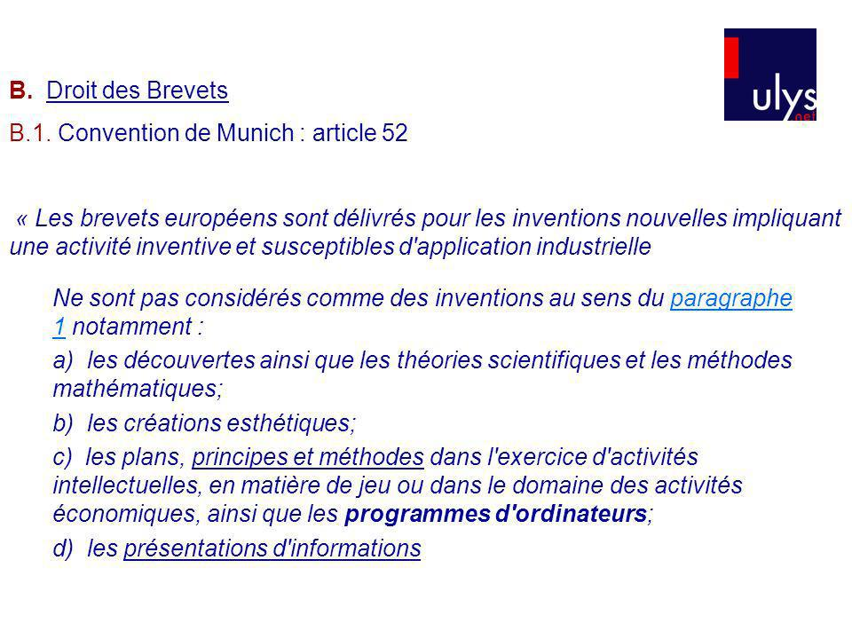 B. Droit des Brevets B.1. Convention de Munich : article 52.
