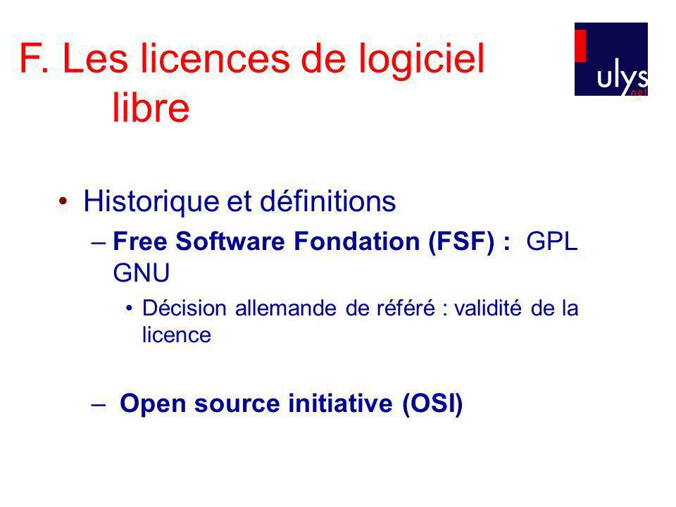 F. Les licences de logiciel libre