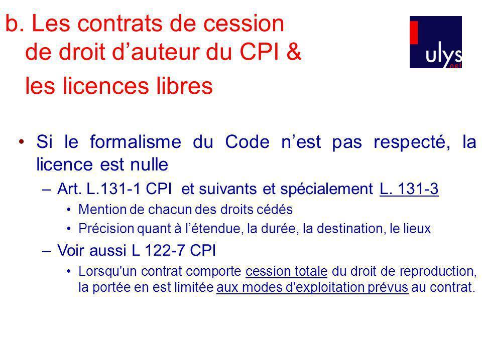 b. Les contrats de cession de droit d'auteur du CPI & les licences libres