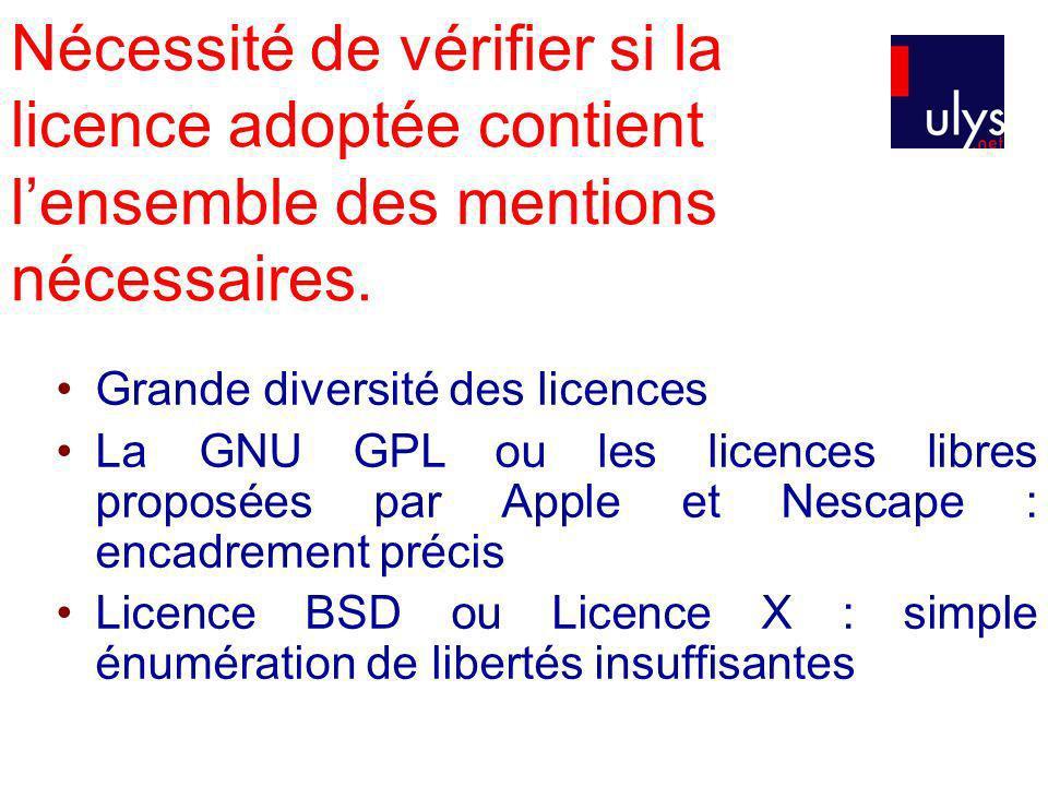 Nécessité de vérifier si la licence adoptée contient l'ensemble des mentions nécessaires.