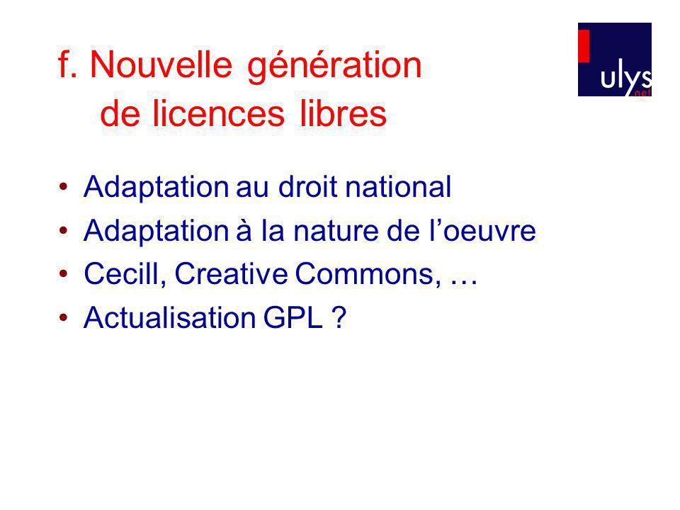f. Nouvelle génération de licences libres