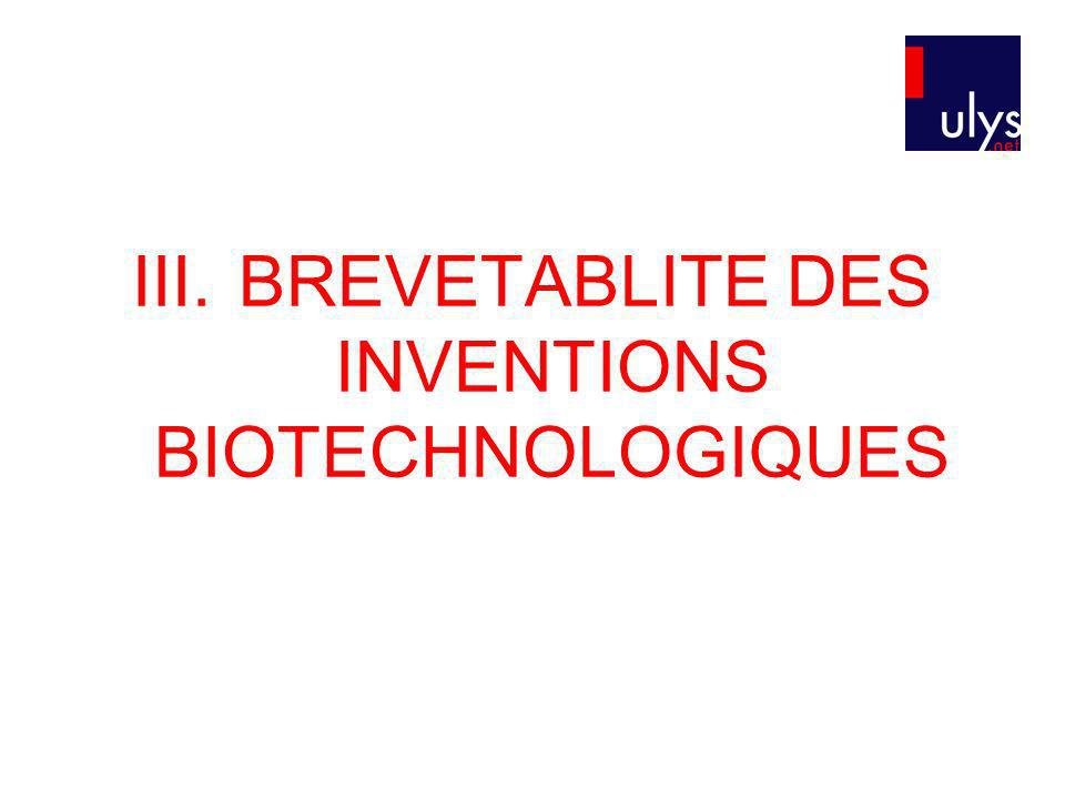 III. BREVETABLITE DES INVENTIONS BIOTECHNOLOGIQUES