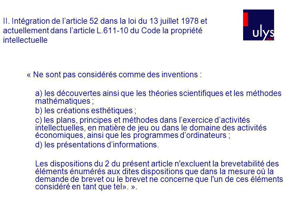 II. Intégration de l'article 52 dans la loi du 13 juillet 1978 et actuellement dans l'article L.611-10 du Code la propriété intellectuelle