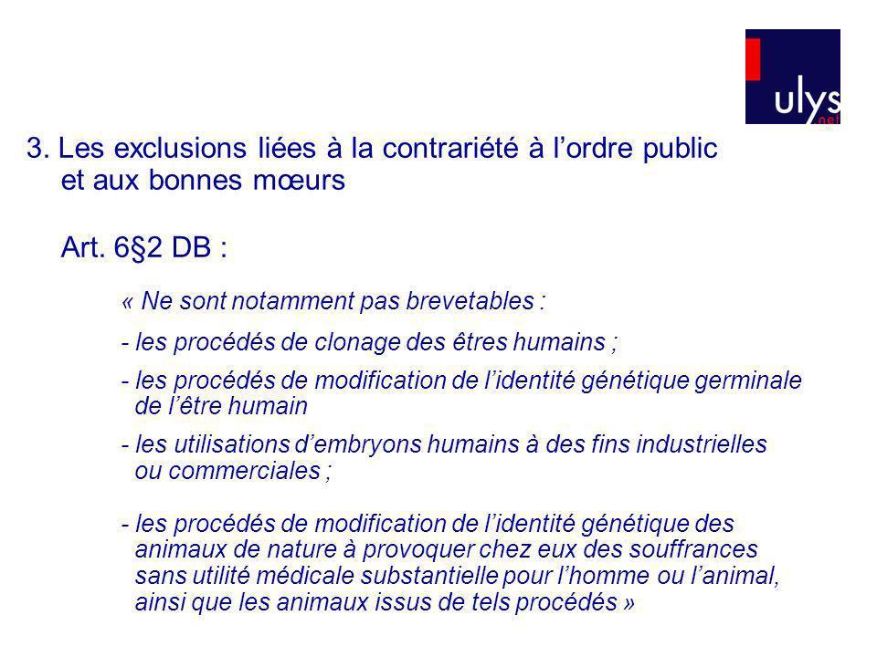 3. Les exclusions liées à la contrariété à l'ordre public et aux bonnes mœurs