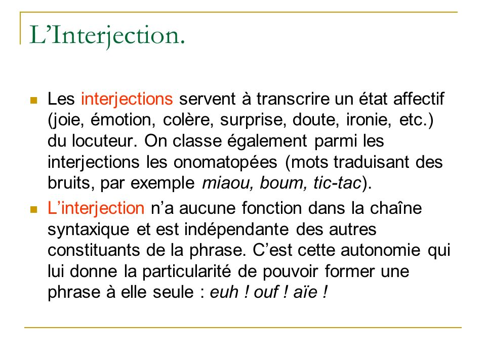 L'Interjection.