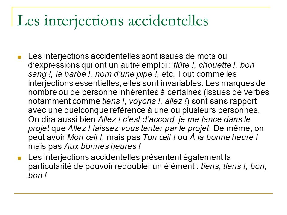 Les interjections accidentelles