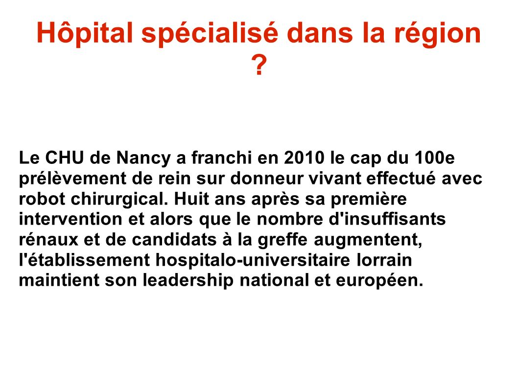 Hôpital spécialisé dans la région