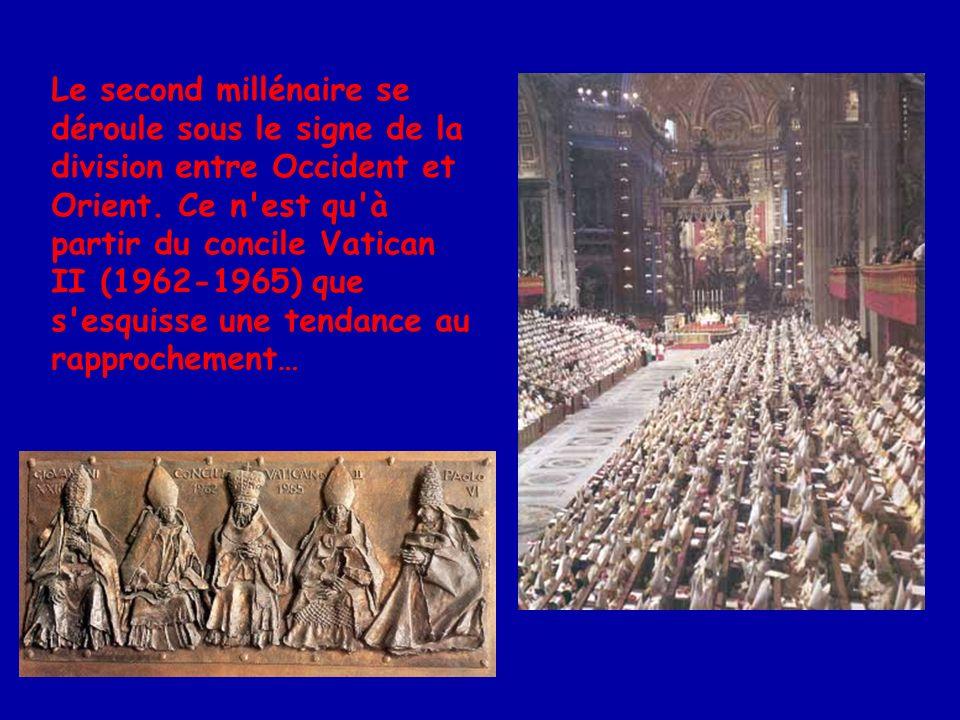 Le second millénaire se déroule sous le signe de la division entre Occident et Orient.