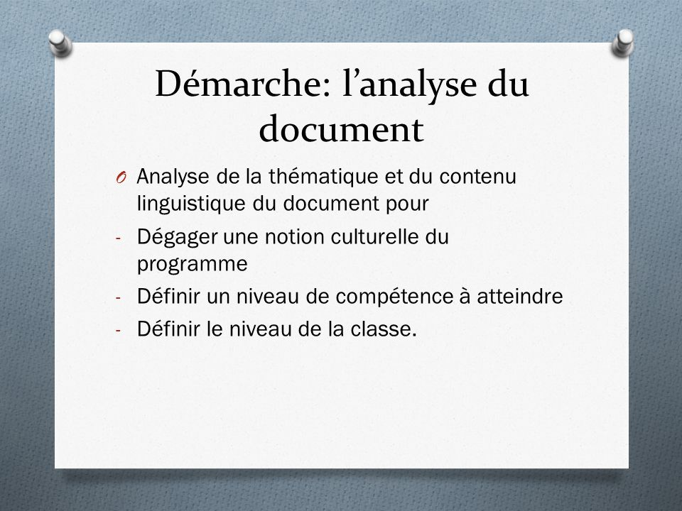 Démarche: l'analyse du document